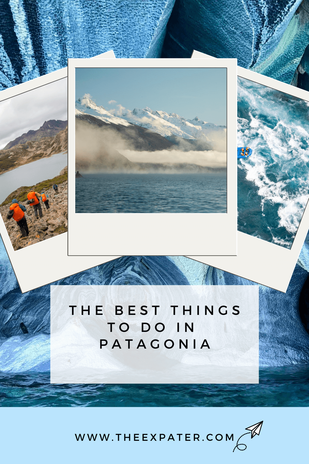 The best things to do in Patagonia