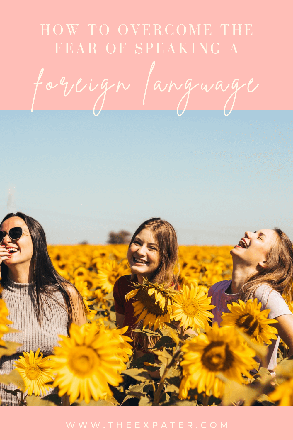 how to overcome the fear of speaking a foreign language
